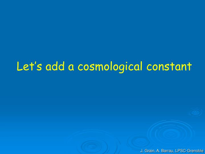 Let's add a cosmological constant