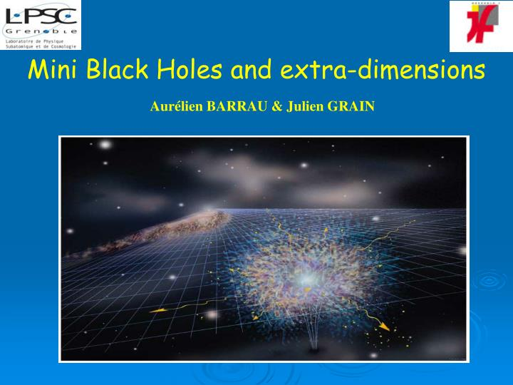 mini black holes and extra dimensions