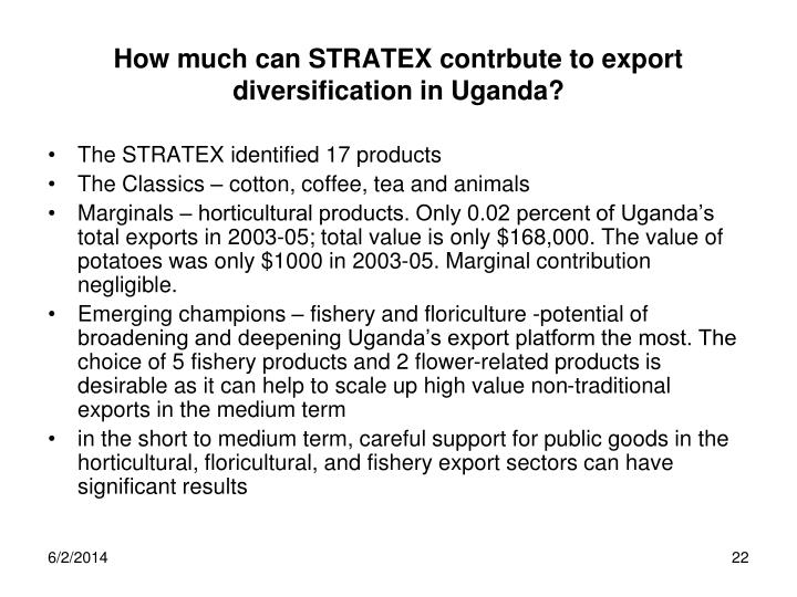 How much can STRATEX contrbute to export diversification in Uganda?
