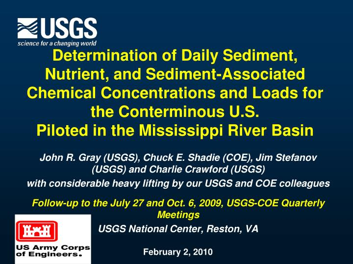 Determination of Daily Sediment, Nutrient, and Sediment-Associated Chemical Concentrations and Loads...