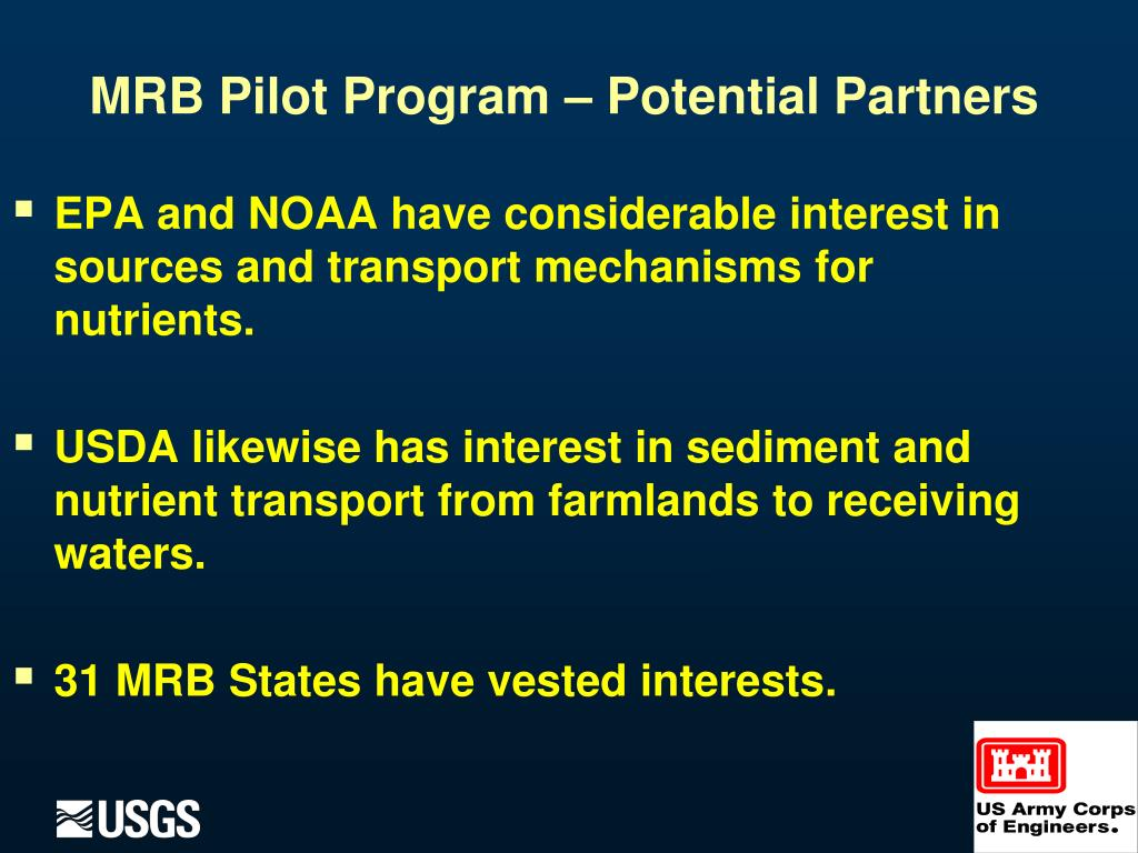 EPA and NOAA have considerable interest in sources and transport mechanisms for nutrients.