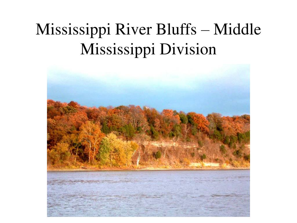 Mississippi River Bluffs – Middle Mississippi Division