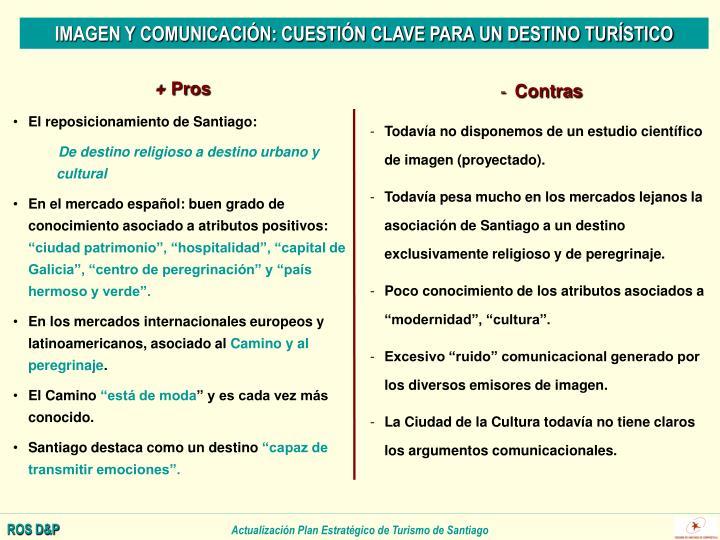 IMAGEN Y COMUNICACIÓN: CUESTIÓN CLAVE PARA UN DESTINO TURÍSTICO