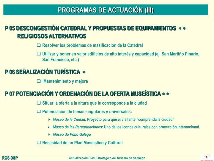 PROGRAMAS DE ACTUACIÓN (III)