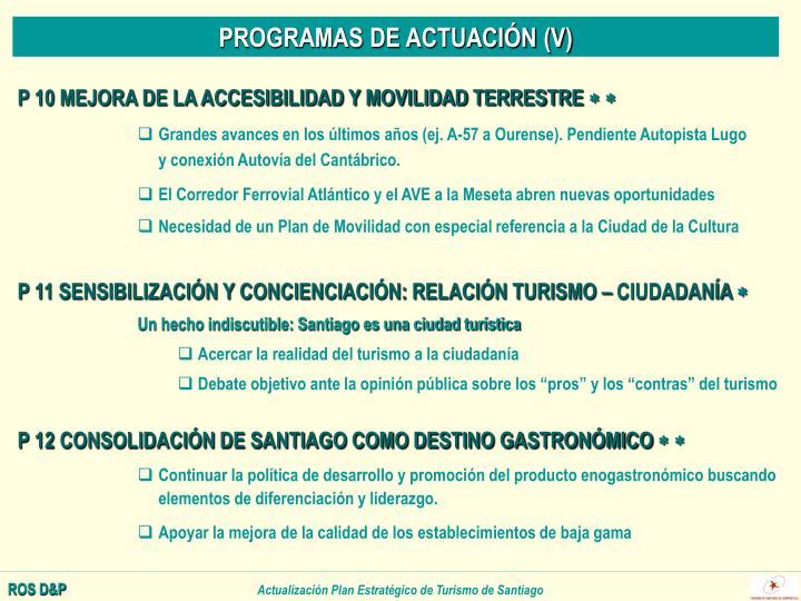 PROGRAMAS DE ACTUACIÓN (V)
