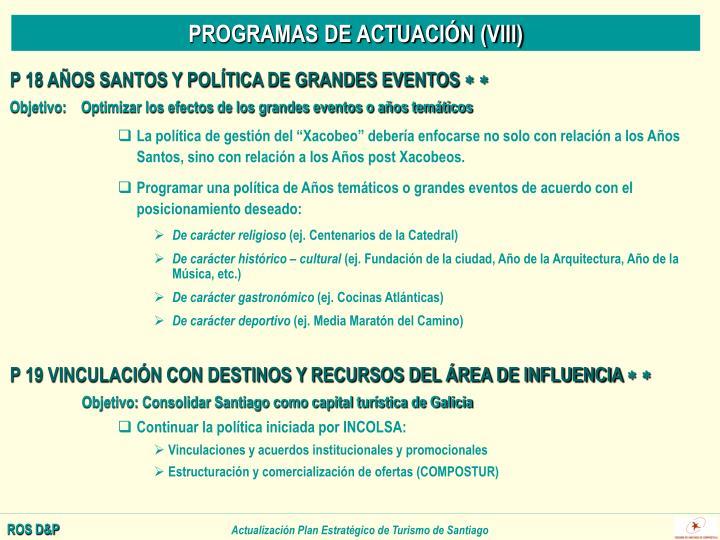 PROGRAMAS DE ACTUACIÓN (VIII)