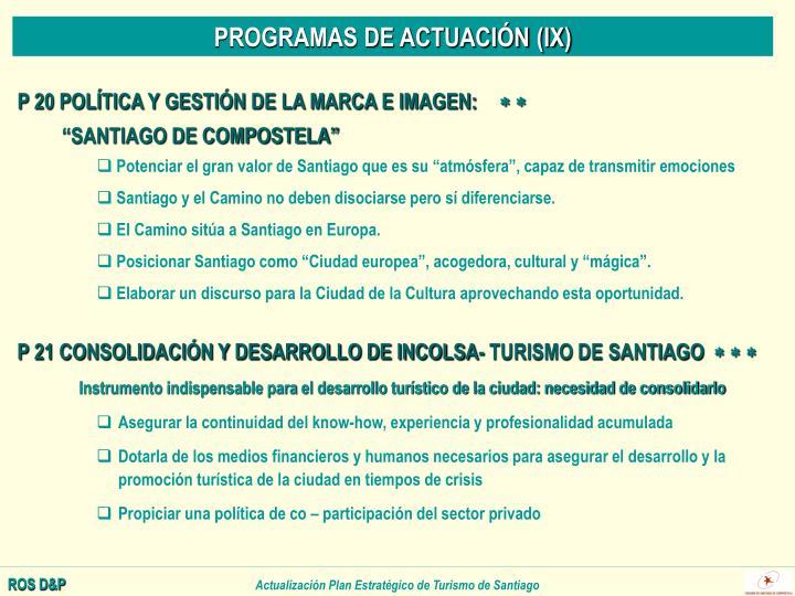 PROGRAMAS DE ACTUACIÓN (IX)