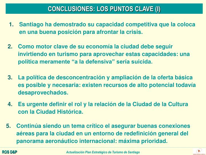 CONCLUSIONES: LOS PUNTOS CLAVE (I)