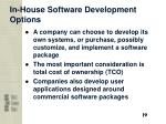 in house software development options