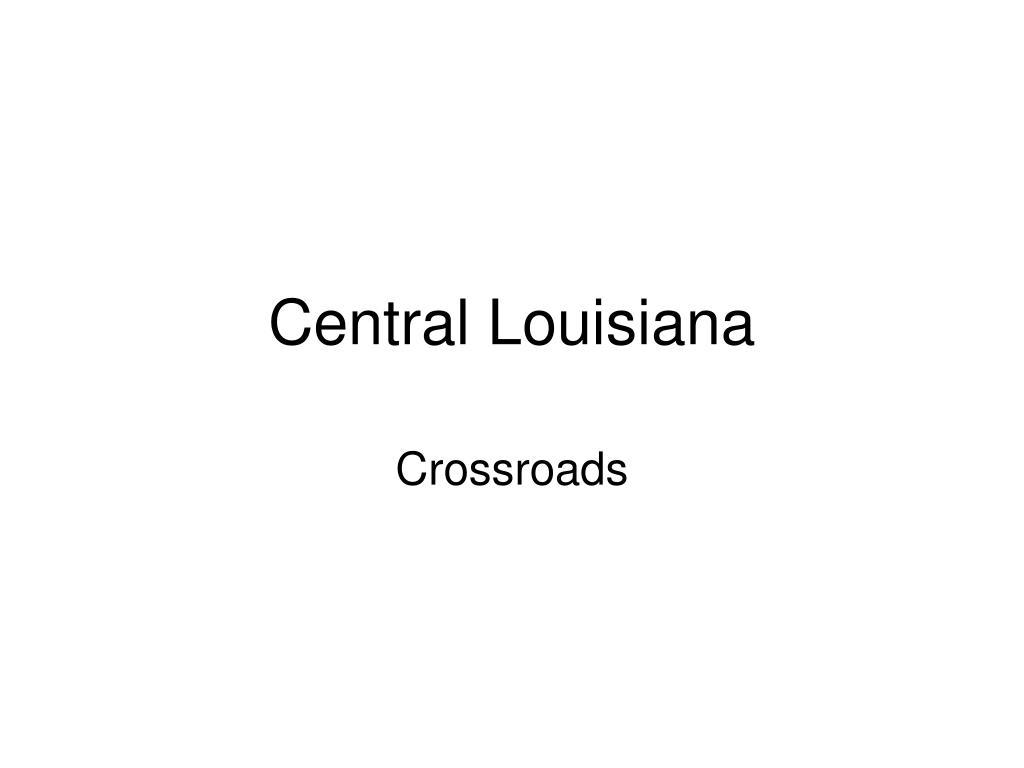 Central Louisiana