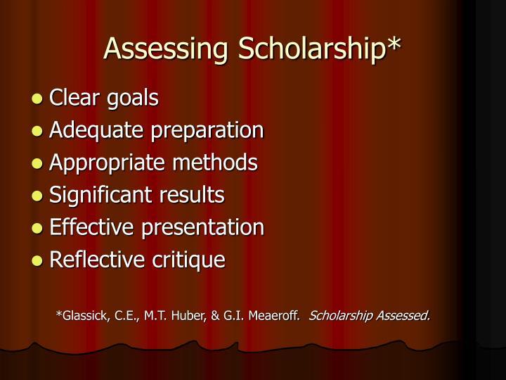 Assessing Scholarship*