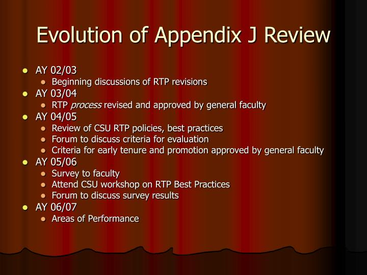Evolution of Appendix J Review