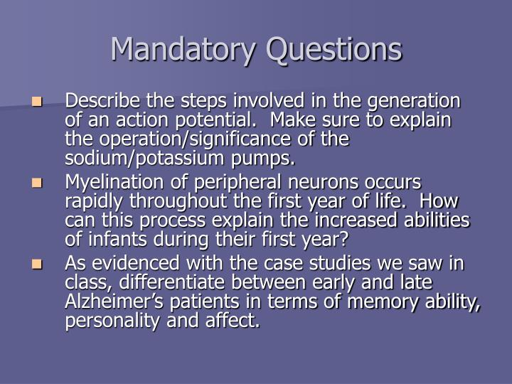 Mandatory Questions