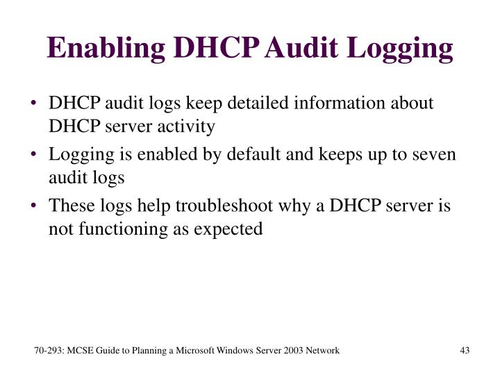 Enabling DHCP Audit Logging