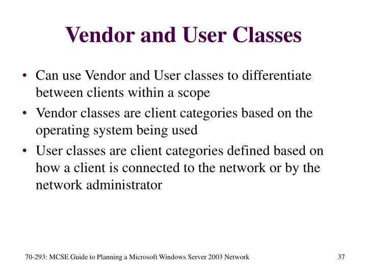 Vendor and User Classes