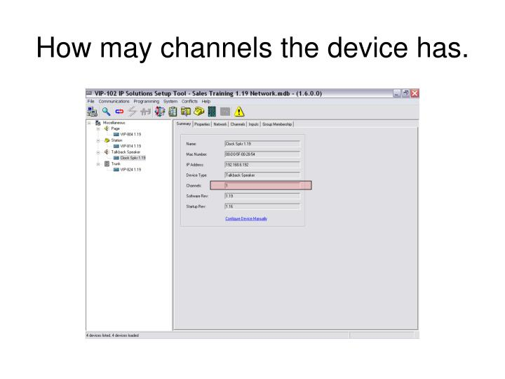 How may channels the device has.
