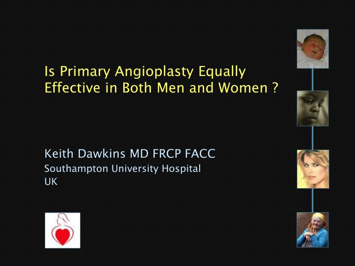 Is Primary Angioplasty Equally Effective in Both Men and Women ?