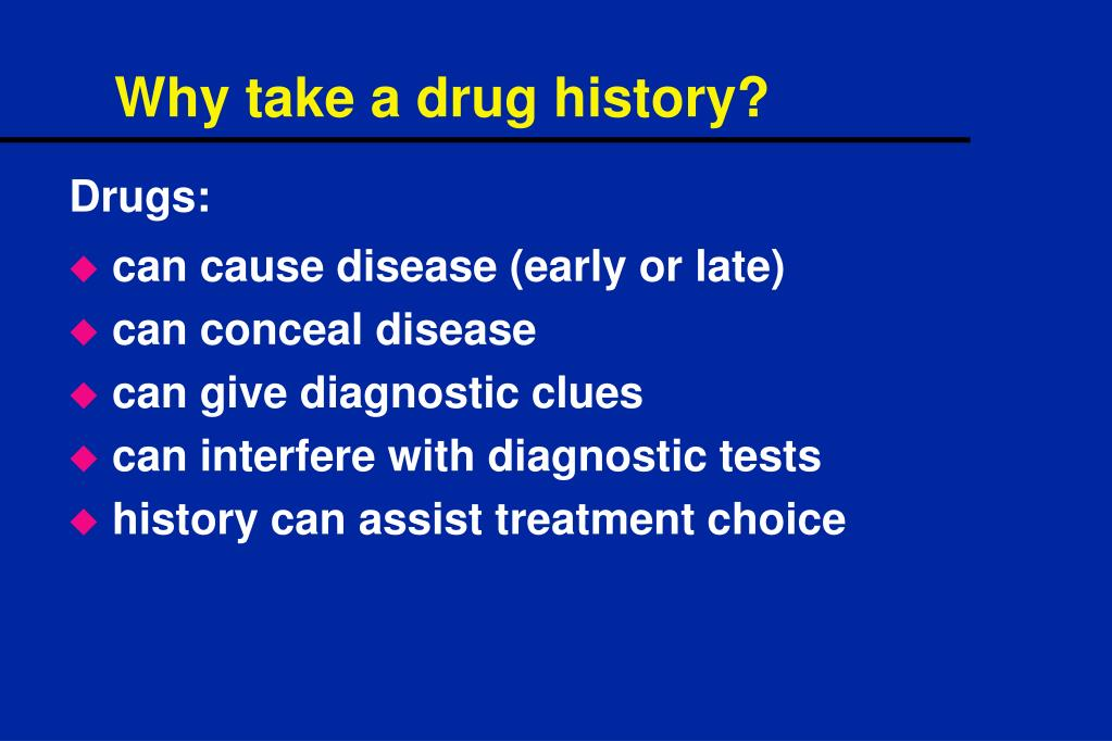 Why take a drug history?