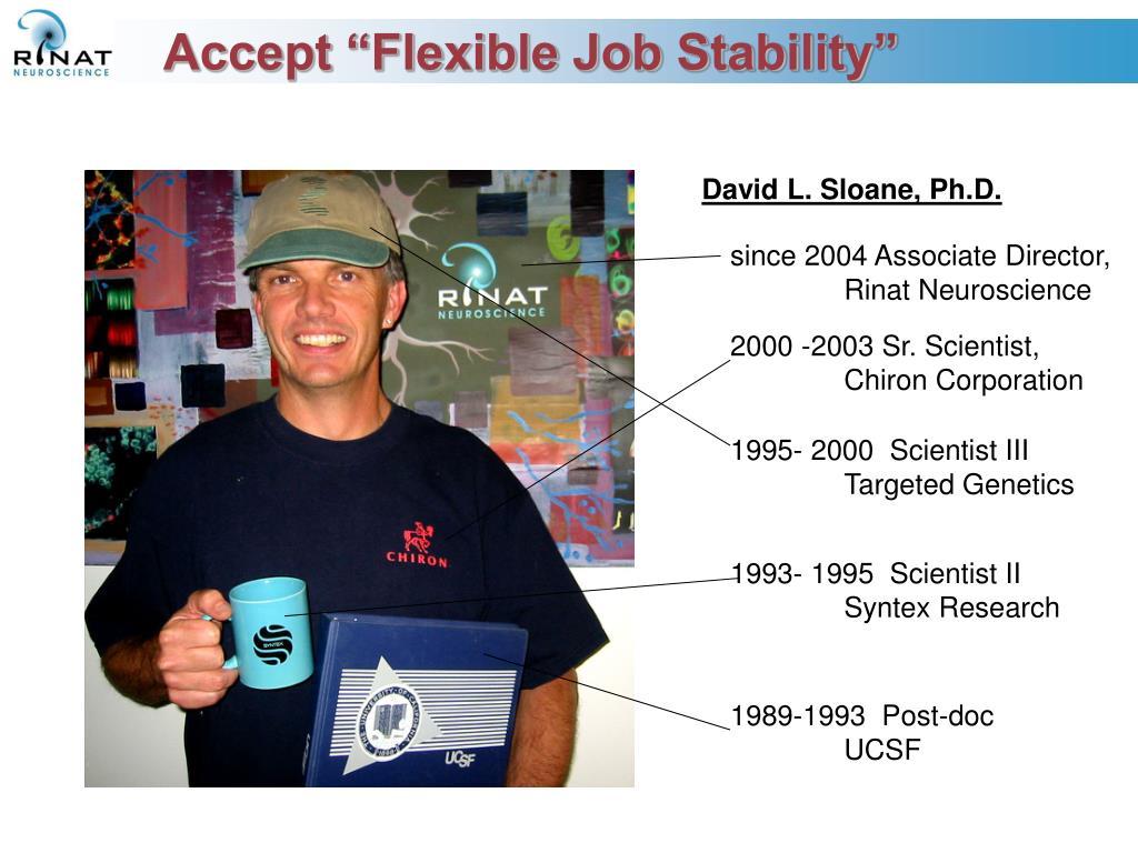 """Accept """"Flexible Job Stability"""""""