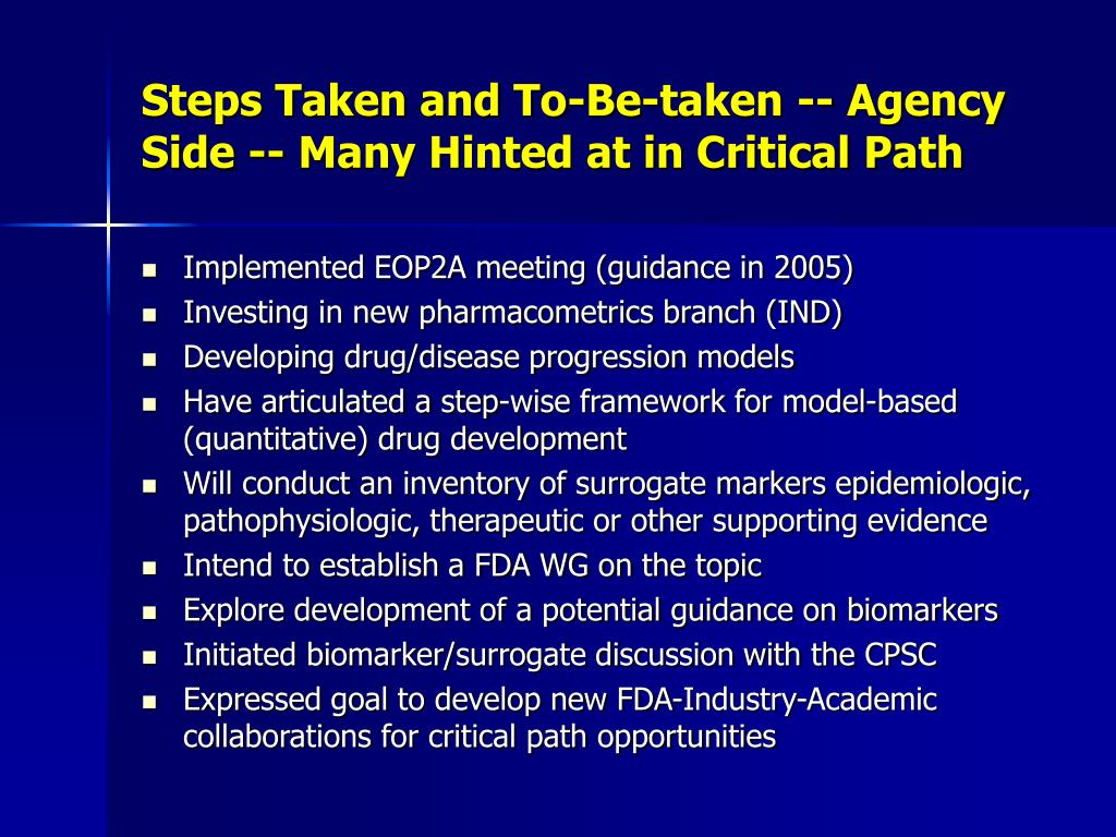 Steps Taken and To-Be-taken -- Agency Side -- Many Hinted at in Critical Path