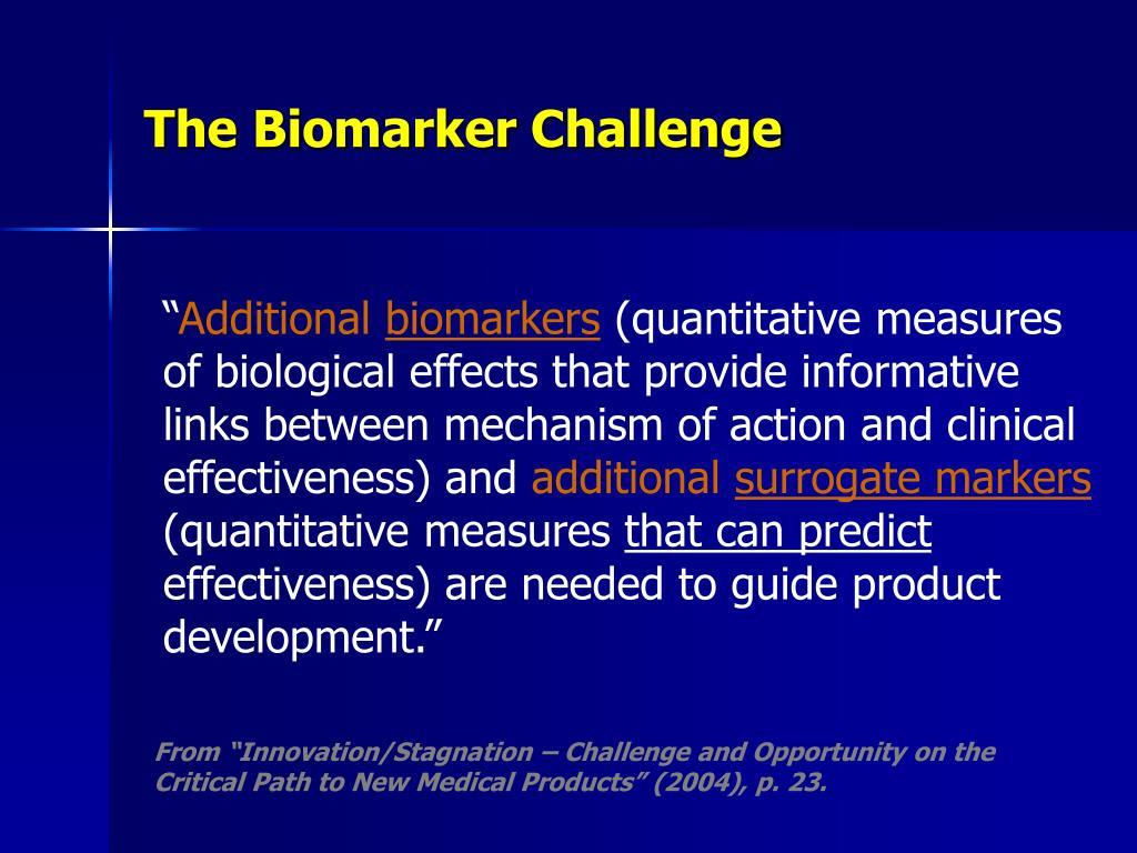The Biomarker Challenge