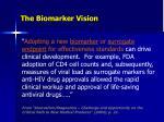 the biomarker vision