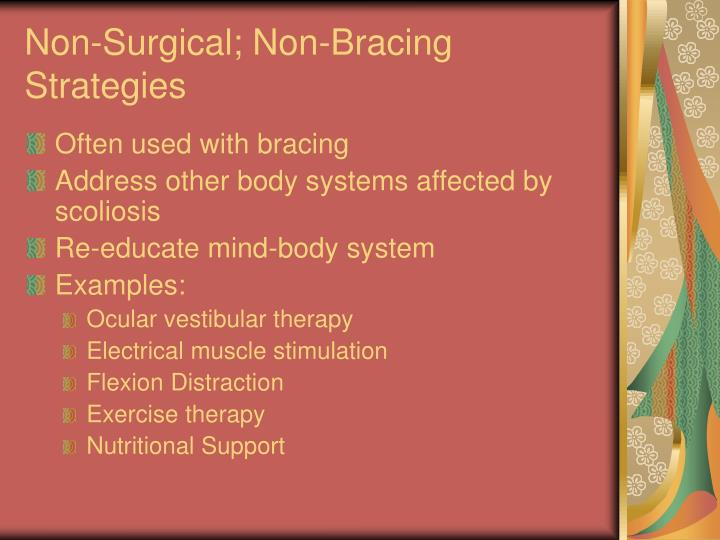 Non-Surgical; Non-Bracing Strategies
