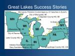 great lakes success stories