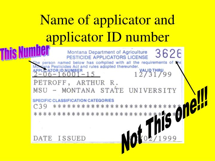 Name of applicator and applicator ID number