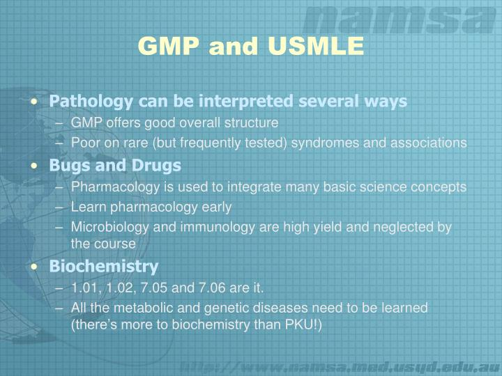 GMP and USMLE