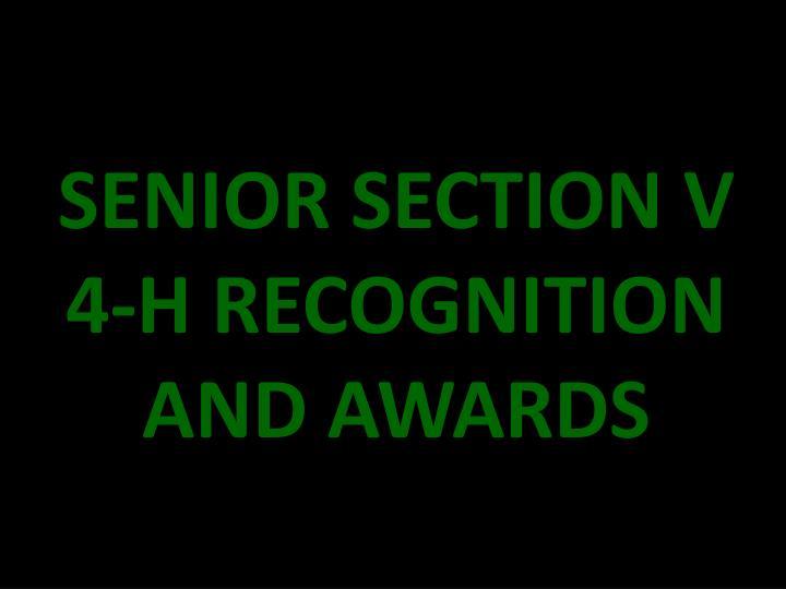 SENIOR SECTION V