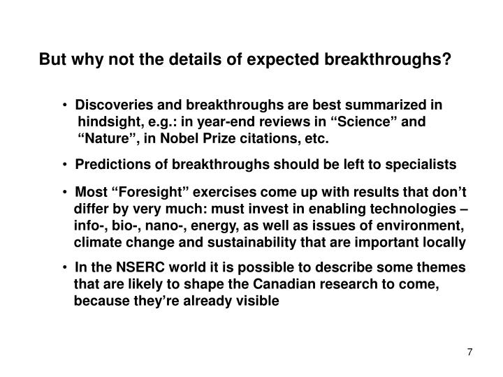 But why not the details of expected breakthroughs?