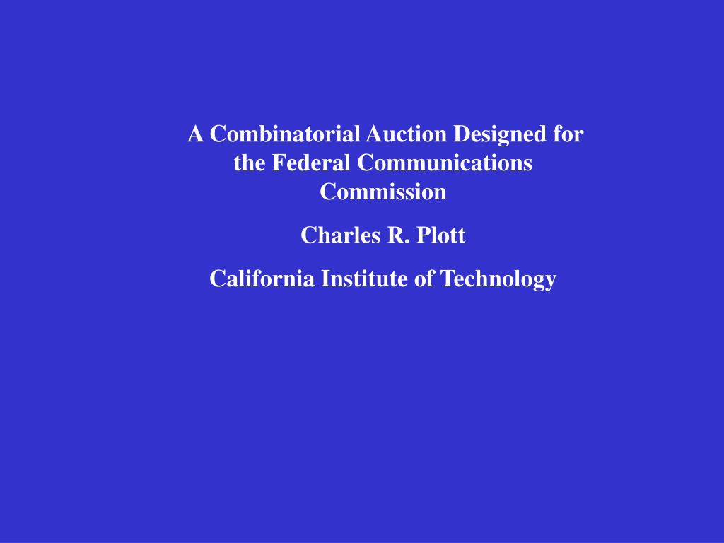 A Combinatorial Auction Designed for the Federal Communications Commission