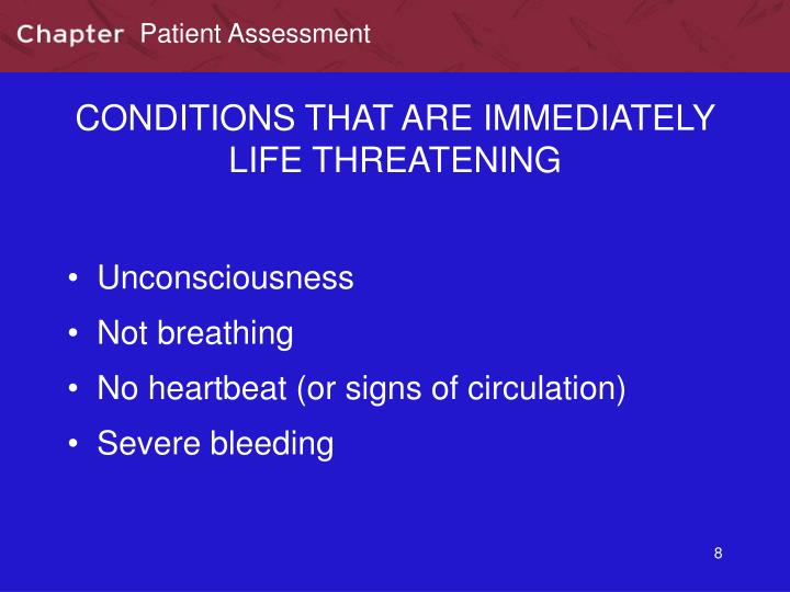 CONDITIONS THAT ARE IMMEDIATELY LIFE THREATENING