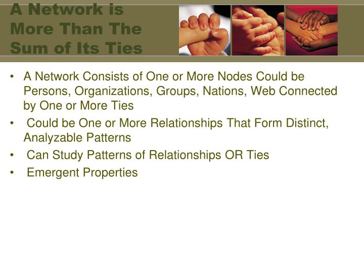 A Network is More Than The Sum of Its Ties