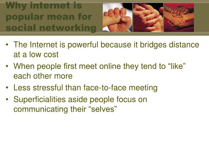 Why internet is popular mean for social networking