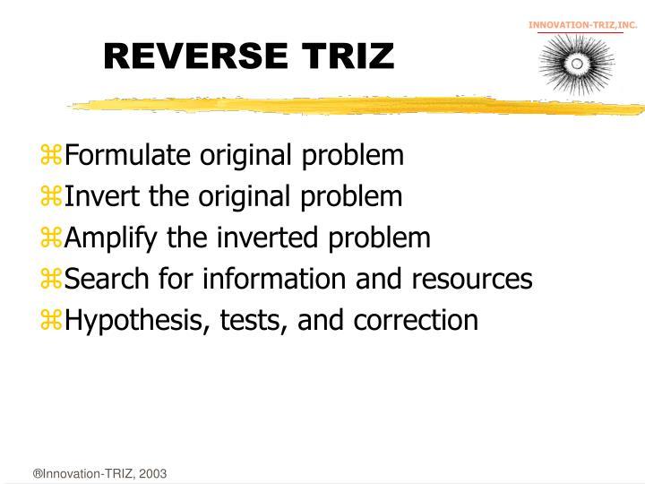 REVERSE TRIZ