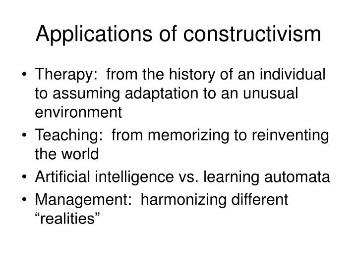 Applications of constructivism