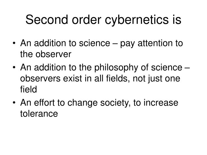 Second order cybernetics is