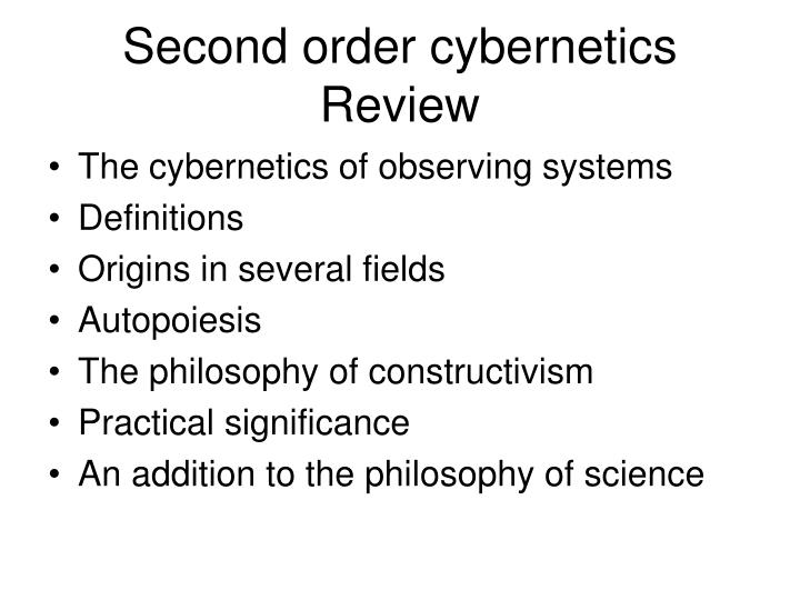 Second order cybernetics Review