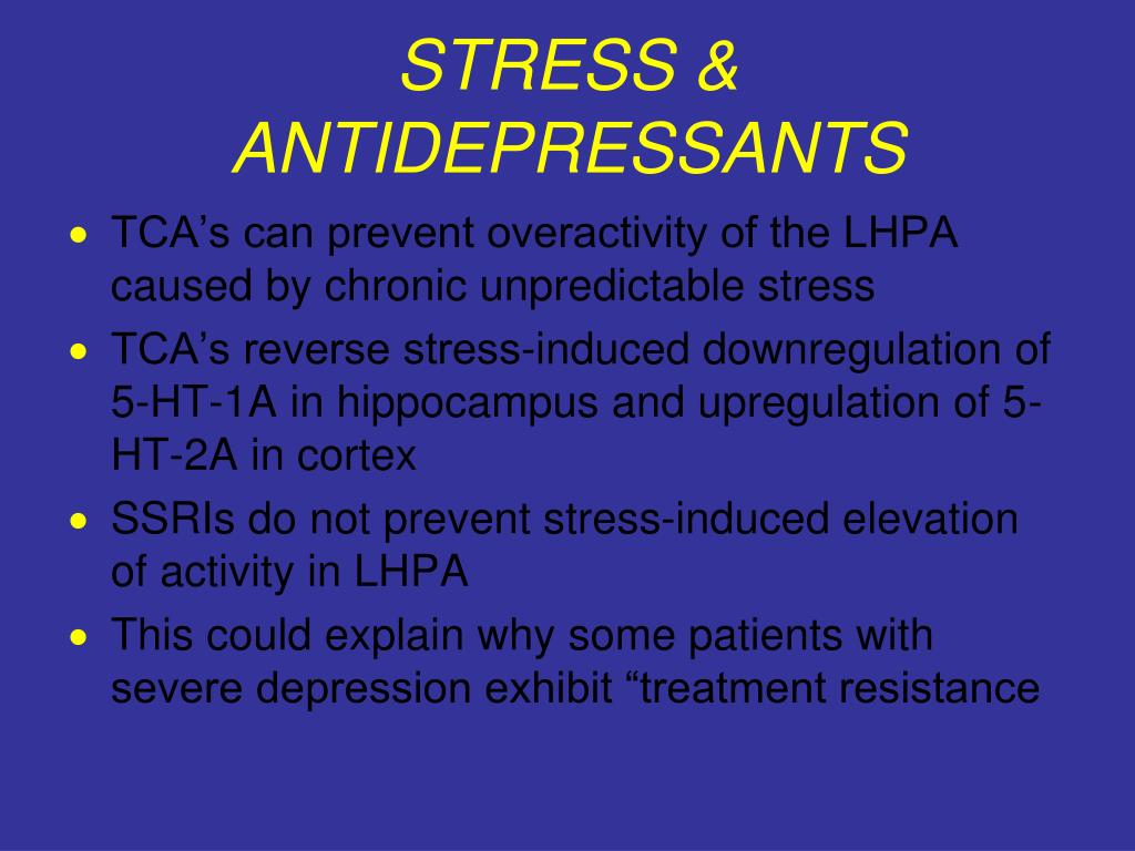 STRESS & ANTIDEPRESSANTS