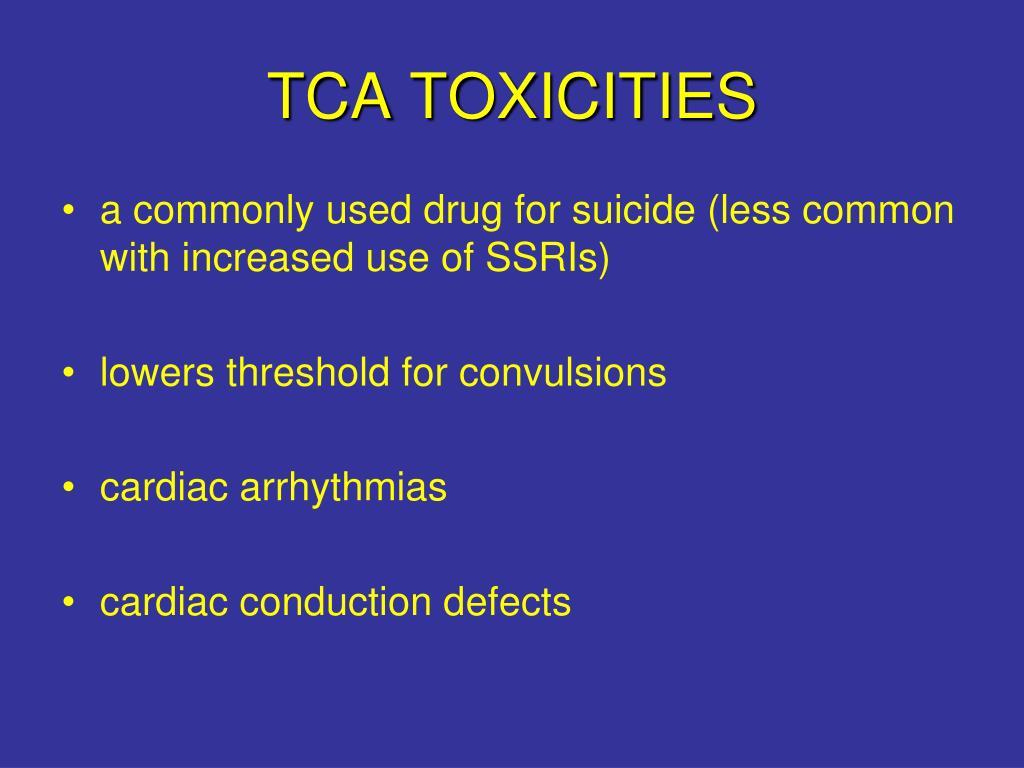 TCA TOXICITIES