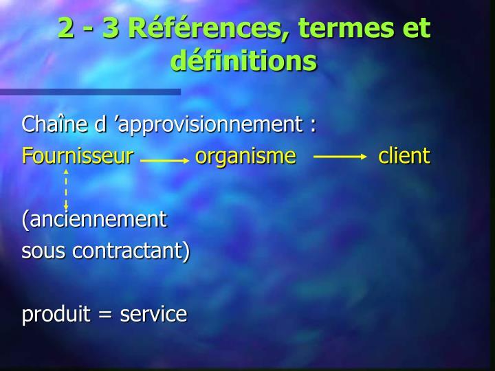 2 - 3 Références, termes et définitions