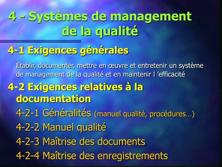 4 - Systèmes de management de la qualité