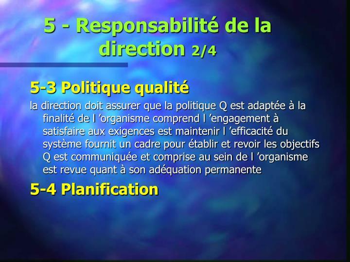 5 - Responsabilité de la direction
