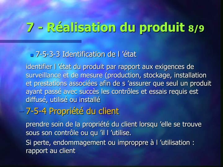 7 - Réalisation du produit