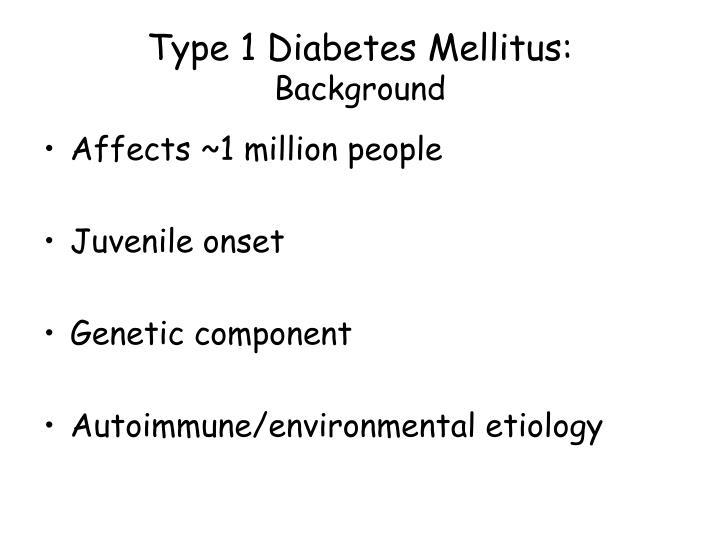 Type 1 Diabetes Mellitus: