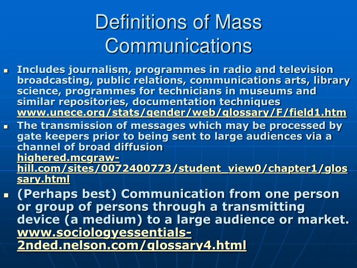 Definitions of Mass Communications