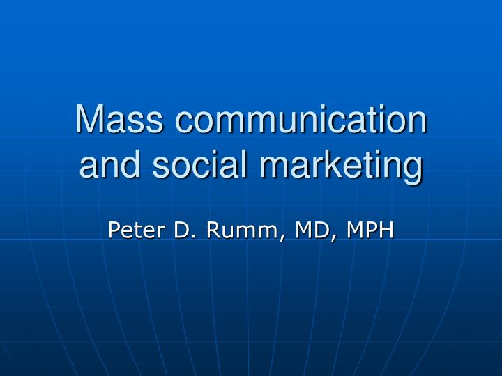 Mass communication and social marketing