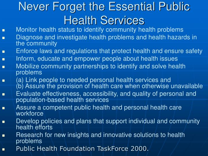 Never Forget the Essential Public Health Services